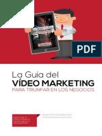 La Guía del VÍDEO MARKETING para triunfar en los negocios