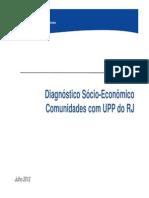 Diagnostico Socio-Econômico Comunidades Com UPP Do RJ