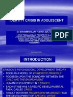 Identity Crisis in Adolescent