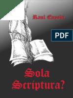Sola Scriptura ?