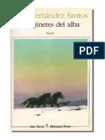 Fernandez Santos Jesus Los Jinetes Del Alba