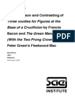 A Comparison and Contrasting of Three Studies for Figures at the Base of a Crucifixion by Francis Bacon and The Green Manalishi (with the two prong crown) by Peter Green's Fleetwood Mac
