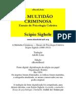 SIGHELE, S. a Multidao Criminosa