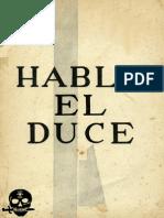 Habla El Duce