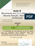 F1 Aula 8 Movimentos Em 2 e 3 Dimensões Vetores Posição Velocidade Aceleração