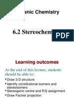 Chapter 6.2 Stereochemistry