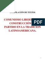 COMPILADO Comunismo Libertario y Construcción de Partido en la Tradición Latinoamericana.pdf