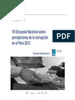 VII Encuesta Nacional Sobre Percepciones de La Corrupcion en El Peru 2012