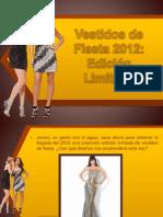 Vestidos de Fiesta 2012 Edición Limitada