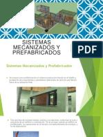 Sistemas mecanizados y prefabricados.pptx