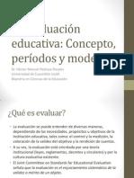 La Evaluación Educativa (1)