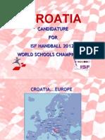 Presentation Handball 2012. Croatia