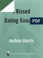 kissed dating goodbye study guide joshua harris