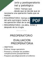 Preoperatorio y postoperatorio normal y patológico