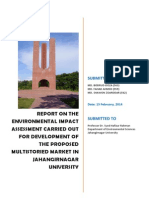 REPORT ON THE ENVIRONMENTAL IMPACT ASSESSMENT CARRIED OUT FOR DEVELOPMENT OF THE PROPOSED MULTISTORIED MARKET IN JAHANGIRNAGAR UNIVERSITY