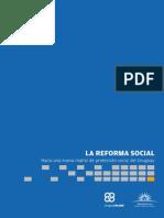 La Reforma Social. Hacia Una Nueva Matriz de Protección Social Del Uruguay. Octubre 2011.