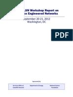 NITRD LSN Workshop Report on Complex Engineered Networks