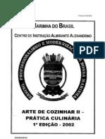 ARTE DE CONZINHAR II PRATICA CULINARIA 1 EDICAO