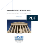 Slamming the Courthouse Doors - Denial of Access to Justice & Remedy in America