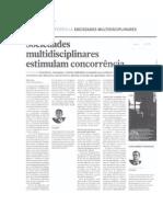 Conferência «Sociedades Multidisciplinares - A Prestação de Serviços Jurídicos No Século XXI»