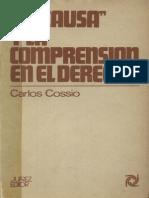 Cossio Carlos - La Causa Y La Comprension en El Derecho