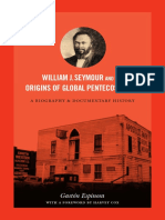 William J. Seymour and the Origins of Global Pentecostalism by Gaston Espinosa