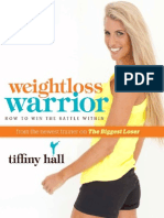 Weightloss Warrior - How to Win the Battle Within