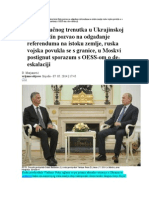 Analiza Ključnog Trenutka u Ukrajinskoj Krizi Putin Pozvao Na Odgađanje Referenduma Na Istoku Zemlje Ruska Vojska Povukla Se s Granice u Moskvi Postignut Sporazum s OESS