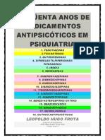 Lh Frota - 1 Ed - 50 Anos de Medicamentos Antipsicoticos