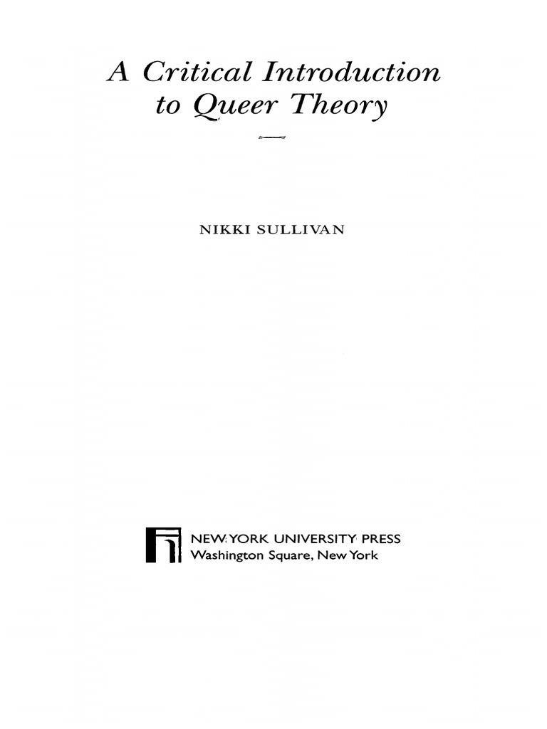 A critical introduction to queer theory nikki sullivan a critical introduction to queer theory nikki sullivan homosexuality lesbian fandeluxe Choice Image