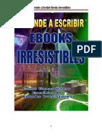 Aprende a Escribir eBooks Irresistibles