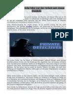 Einige wesentliche Idee vor der Arbeit mit einem Detektiv