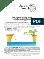 129 - Caida Livre vs Caida Ligada a Un Zambullon Con Desslizon