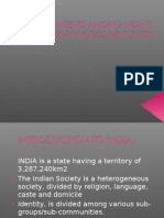 Discontents amond the under-priviliged minorities of India