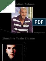 """Presentation de Zinedine """"Zizou"""" Zidane"""
