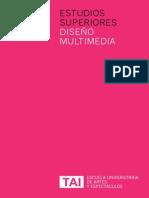 Estudios Superiores en Diseño Multimedia, Escuela TAI