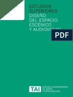 Estudios Superiores en Diseño del Espacio Escénico y Audiovisual, Escuela TAI