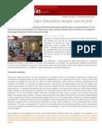""""""" Cuando el equipo funciona mejor sin el jefe"""" Expansión - Emprendedores & Empleo - A. Bustillo - 18072014"""