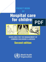 Pocket Book of Hospital Care for Children Guidelines for the Management of Common Childhood Illnesses - Second Edition, 2013