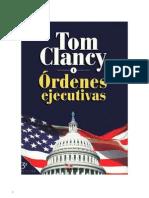 Tom Clancy - Ordenes Ejecutivas