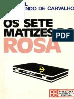 General Ferdinando de Carvalho - Os Sete Matizes do Rosa.pdf