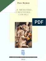 147587064 Paul Ricoeur La Memoire l Histoire l Oubli