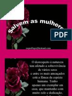Salvem as Mulheres -  Raquel Fogo