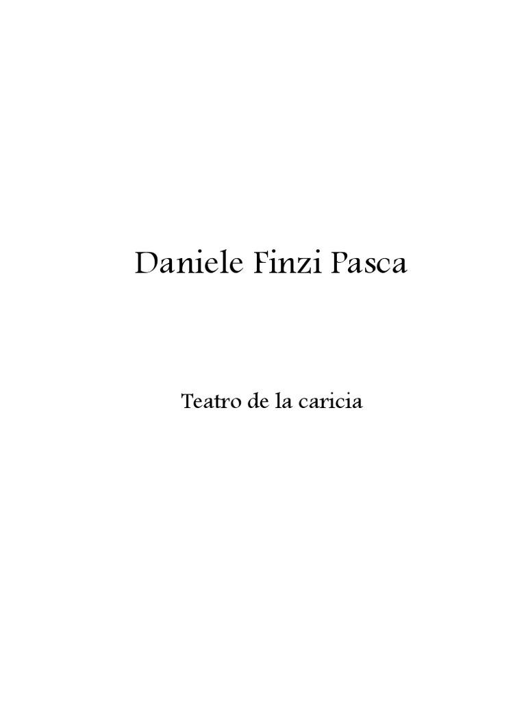 Daniele Finzi Pasca Teatro de La Caricia