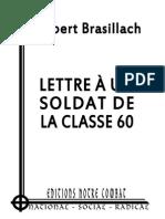 Brasillach Robert, Lettre à Un Soldat de La Classe 60 (2012)