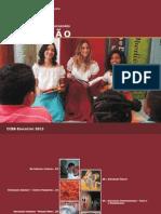 CCBB Educativo 2013 - Contação
