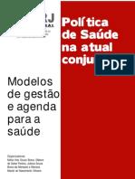 VV. AA. Política de Saúde Na Atual Conjuntura.