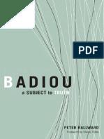 Peter Hallward-Badiou_ a Subject to Truth-Univ of Minnesota Press (2003)