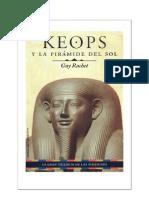 Rachet Guy - Las Piramides 01 - Keops Y La Piramide Del Sol