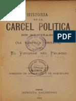 Historia de La Cárcel Política de Santiago (La Bastilla Chilena). (1893)